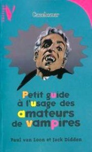 Petit Guide A L'Usage Des Amateurs De Vampires