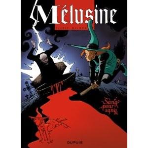 Mélusine - Tome 17 - Sang pour sang
