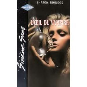 L'œil du vampire de Sharon Brondos