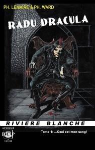 Radu Dracula ...Ceci est mon sang! de P. Lemaire & P. Ward