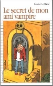 Le Secret de mon ami vampire Par louise leblanc