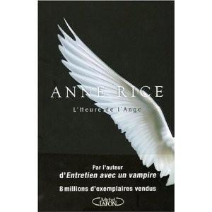 L'heure de L'ange et L'épreuve de l'ange d'Anne Rice