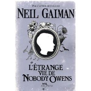 L'étrange vie de Nobody Owens de Neil Richard Gaiman