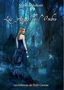 Les anges de l'ombre de Malaïka Macumi