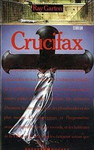 Crucifax de Garton Ray
