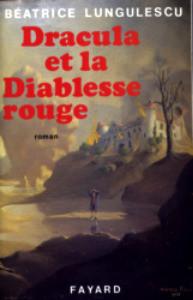 Dracula et la diablesse rouge de Béatrice Lungulescu