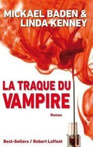 La traque du vampire de Michael Baden & Linda Kenney