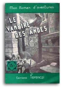 Le vampire des Andes de Charles Richebourg