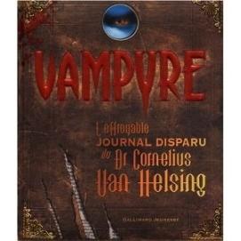 Vampyre : L'effroyable journal disparu du Dr C. Van Helsing