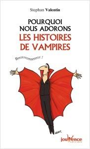 Pourquoi nous adorons les histoires de vampires