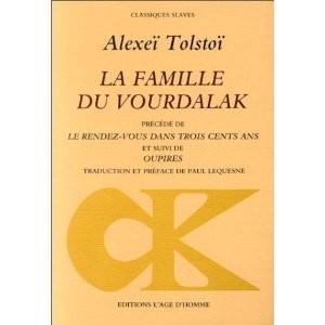 La famille du Vourdalak d'Alexeï Tolstoï