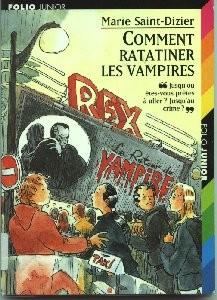 Comment ratatiner les vampires de Marie Saint-Dizier