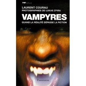 Vampyres, quand la réalité dépasse la fiction de L. Courau