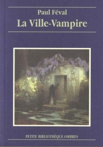 La Ville-Vampire de Paul Féval
