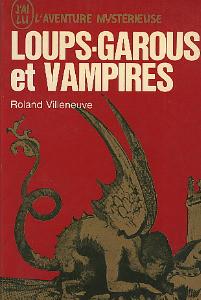 Loups-garous et vampires de Roland Villeneuve