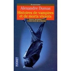 Histoires de vampires et de morts vivants d'Alexandre Dumas