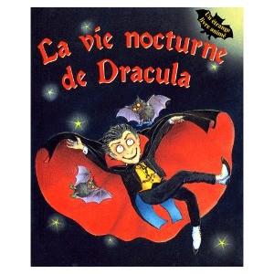 La Vie Nocturne De Dracula Un Livre Animé de June Goulding