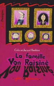 La Famille Von Raisiné de Colin HAWKINS & Jacqui HAWKINS