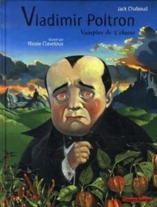 Vladimir Poltron Vampire De 3e Classe de Chaboud, Jack