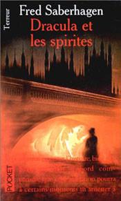 Dracula et les spirites de Fred Saberhagen