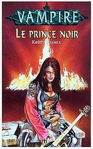 Vampire; le prince noir de Keith Herber