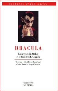 Dracula - L'oeuvre de Bram Stoker et le film de F-F Coppola