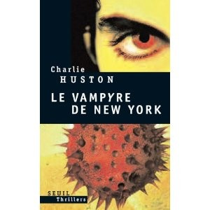 Le Vampyre de New-York de Charlie Huston