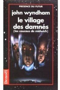 Le village des damnés de John Wyndham