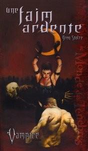 Vampire, Le Requiem. Une Faim Ardente de Stolze Greg
