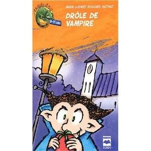 Drôle de vampire de Marie-Andrée Boucher Mativat