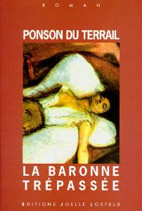 La Baronne trépassée de Pierre-Alexis de Ponson du Terrail
