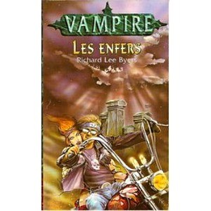 vampire; Les enfers de Byers Richard Lee