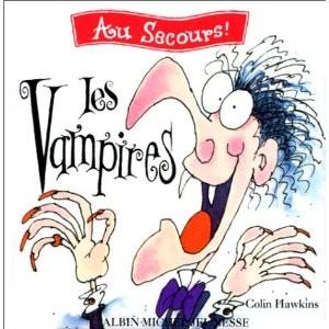 Au secours ! : Les Vampires de Colin Hawkins