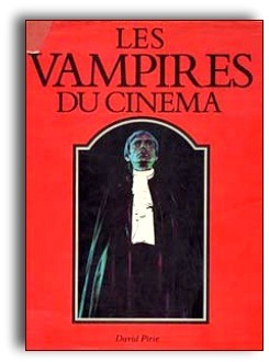 Les Vampires Du Cinema de David Pirie