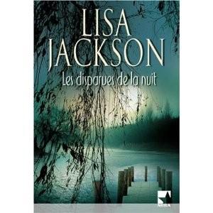Les disparues de la nuit de Lisa Jackson