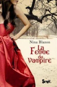 La femme du vampire par Nina Blazon