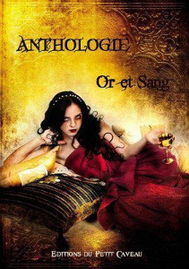 Anthologie Or et Sang