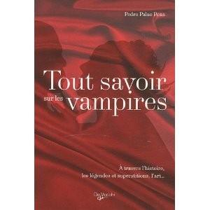 Tout savoir sur les vampires...de Pedro Palao Pons