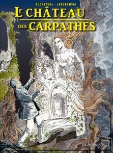 Le château des Carpathes d' E. ruckstuhl et M. Jakubowski