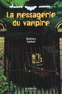La messagerie du vampire de Barbara Sadoul