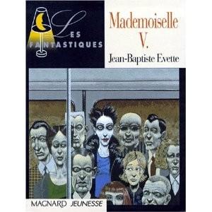 Mademoiselle V . de J.B. Evette