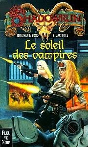 Le Soleil des vampires de Jonathan E. Bond & Jak Koke