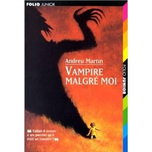 Vampire malgré moi de Martin Andreu
