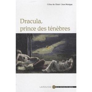 Dracula, prince des ténèbres de C. Du Chêne & J. Marigny