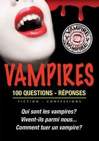 Vampires - 100 questions réponses par Victor Miller