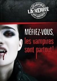 Méfiez-vous, les vampires sont partout ! de Victor Miller