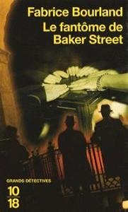Le fantôme de Baker Street de Fabrice Bourland