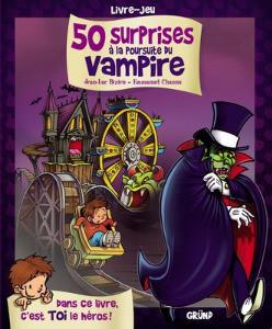 50 surprises à la poursuite du vampire de Jean-luc Bizien