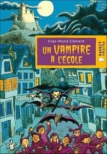 Un vampire à l'école de Yves-Marie Clément