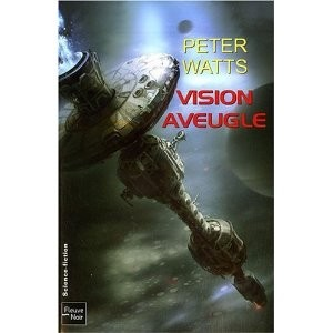 Vision aveugle de Peter Watts
